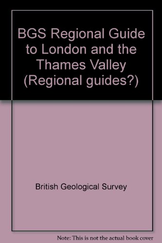 9780118845311: BGS Regional Guide to London and the Thames Valley (Regional guides?)