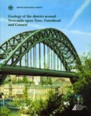 9780118845380: Geology of the Country Around Newcastle upon Tyne: Memoir for 1:50 000 Geological Sheet 20 (England and Wales) (Geological Memoirs & Sheet Explanations (England & Wales))