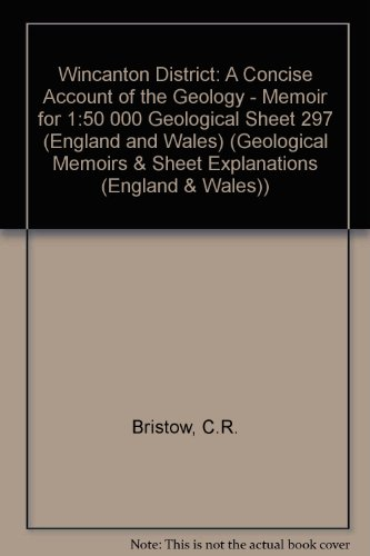 9780118845519: Wincanton District: A Concise Account of the Geology - Memoir for 1:50 000 Geological Sheet 297 (England and Wales) (Geological Memoirs & Sheet Explanations (England & Wales))