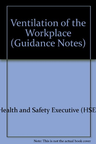 9780118854030: Ventilation of the Workplace (Guidance Notes)