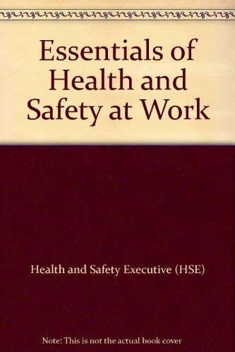 9780118854948: Essentials of Health and Safety at Work