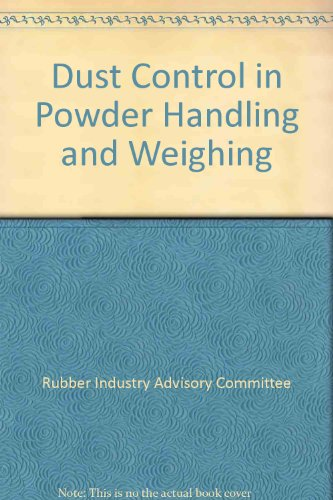 9780118854955: Dust Control in Powder Handling and Weighing