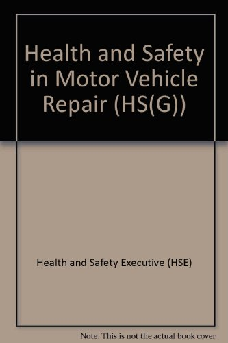 9780118856713: Health and Safety in Motor Vehicle Repair (HS(G))