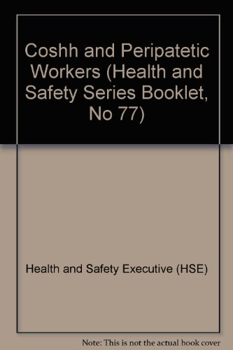 9780118857338: Coshh and Peripatetic Workers (Health and Safety Series Booklet, No 77)