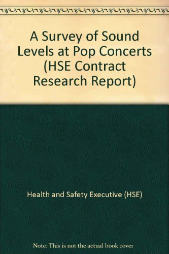 9780118859950: A Survey of Sound Levels at Pop Concerts (HSE Contract Research Report)