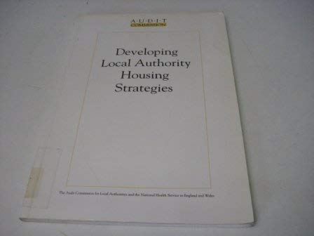 9780118860734: Developing Local Authority Housing Strategies