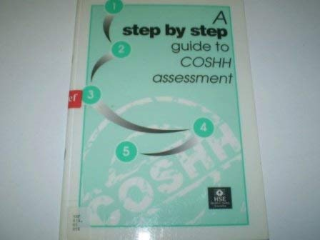 9780118863797: COSHH essentials: A step by step guide to COSHH assessment (Health and safety guidance series)