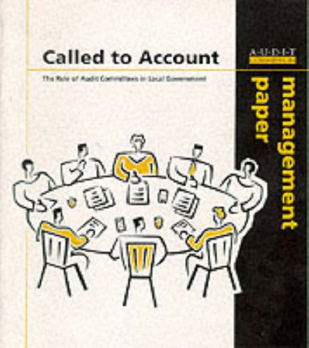 9780118864503: Called to Account: Role of the Audit Committees in Local Government (Management Papers)