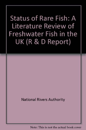 9780118865111: Status of Rare Fish: A Literature Review of Freshwater Fish in the U. K. (Audit Commission Local Government Report)