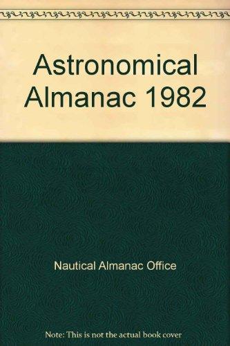 9780118869041: Astronomical Almanac 1982