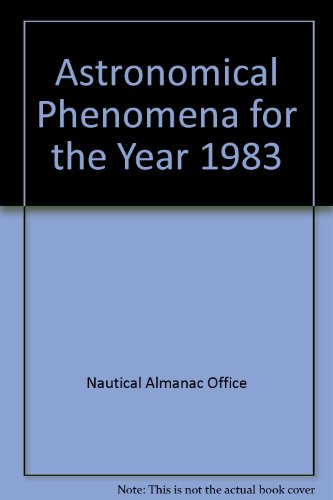 9780118869096: Astronomical Phenomena for the Year