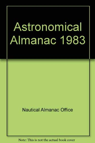 Astronomical Almanac for the Year 1983