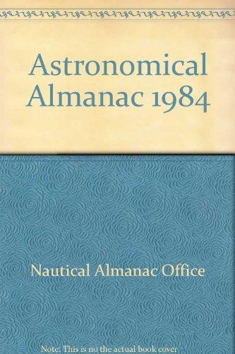 9780118869195: Astronomical Almanac 1984
