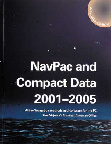 9780118873116: NavPac and Compact Data 2001-2005: Astro-navigation Methods and Software for the PC