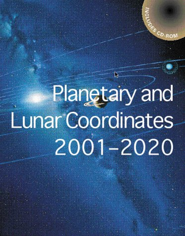 9780118873123: Planetary and Lunar Coordinates for the Years 2001-2020