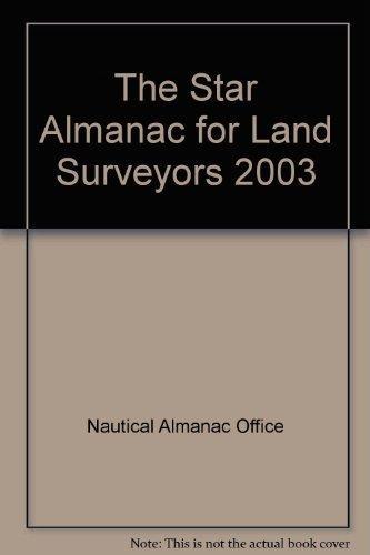 9780118873215: The Star Almanac for Land Surveyors 2003
