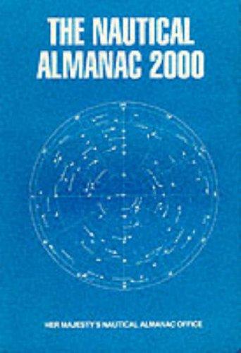 9780118873253: The Nautical Almanac 2000 (Hm Nautical Almanac Office)