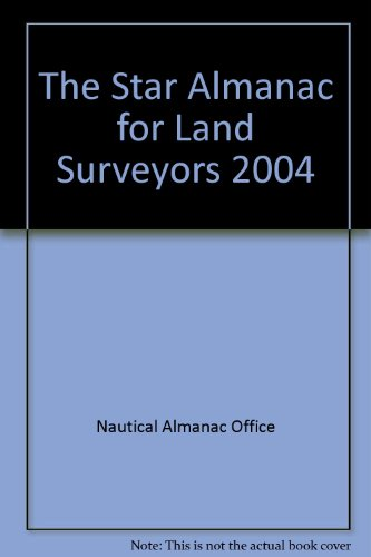 9780118873260: The Star Almanac for Land Surveyors 2004