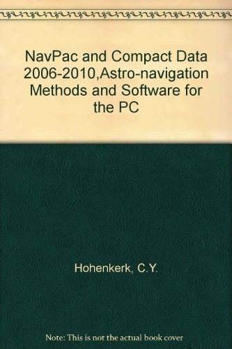 9780118873314: NavPac and Compact Data 2006-2010,Astro-navigation Methods and Software for the PC 2006-2010