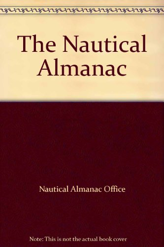 9780118873383: The Nautical Almanac 2007
