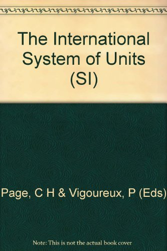 9780118875271: SI: The International system of units