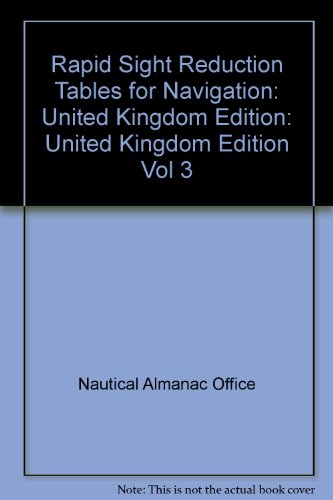 9780118875578: Rapid Sight Reduction Tables for Navigation: United Kingdom Edition Vol 3