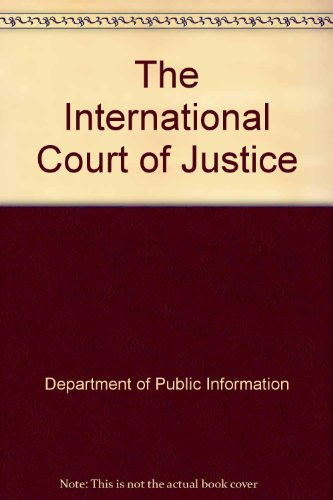9780119080155: The International Court of Justice
