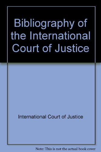 9780119097436: Bibliography of the International Court of Justice