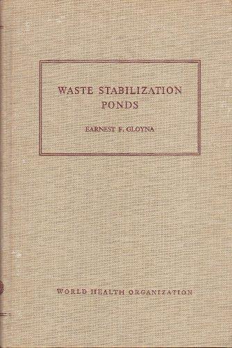 9780119503722: Waste Stabilization Ponds (World Health Organisation. Monograph series)