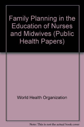 9780119505900: Family Planning in the Education of Nurses and Midwives (Public Health Papers)
