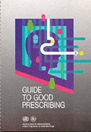 9780119515794: Guide to Good Prescribing: A Practical Manual