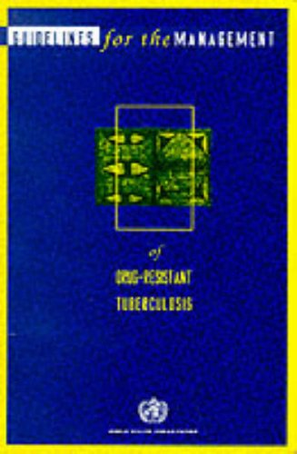 9780119517699: Guidelines for the Management of Drug-resistant Tuberculosis