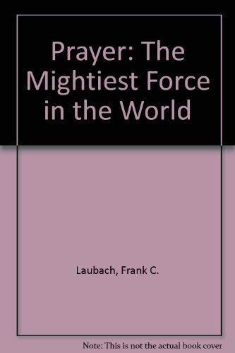9780119562873: Prayer: The Mightiest Force in the World