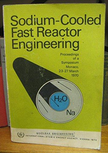 9780119601534: Sodium-Cooled Fast Reactor Engineering