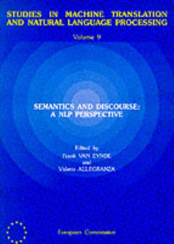 9780119741964: Semantics and Discourse: A Nlp Perspective (Studies in machine translation & natural language processing: Vol. 9)