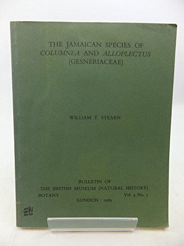 9780119806014: The Jamaican species of Columnea and Alloplectus (Gesneriaceae) (Bulletin of the British Museum)