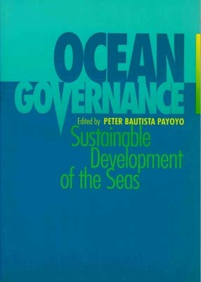 9780119841008: Ocean Governance: Sustainable Development of the Seas