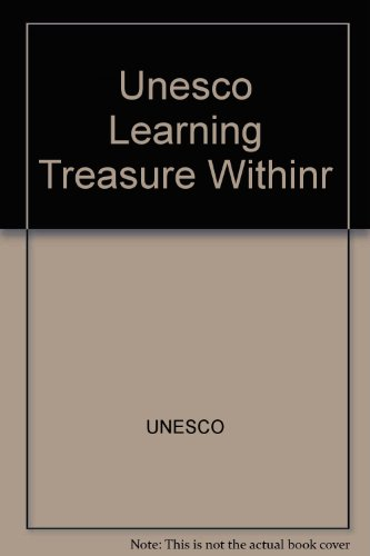 9780119843873: Learning: The Treasure within - Report to Unesco of the International Commission on Education for the Twenty-first Century
