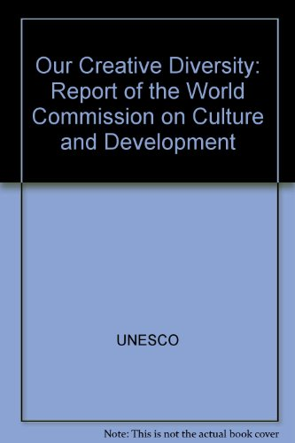 9780119844153: Our Creative Diversity: Report of the World Commission on Culture and Development
