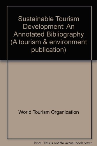 9780119855449: Sustainable Tourism Development: An Annotated Bibliography (A tourism & environment publication)