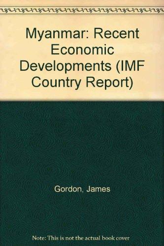 9780119861440: Myanmar: Recent Economic Developments (IMF Country Report)
