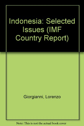 9780119864991: Indonesia: Selected Issues (IMF Country Report)