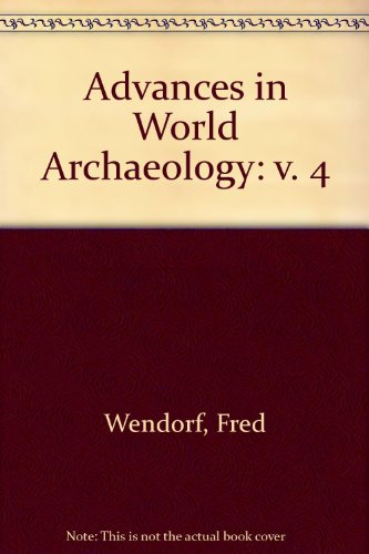 9780120000036: Advances in World Archaeology, Vol. 4