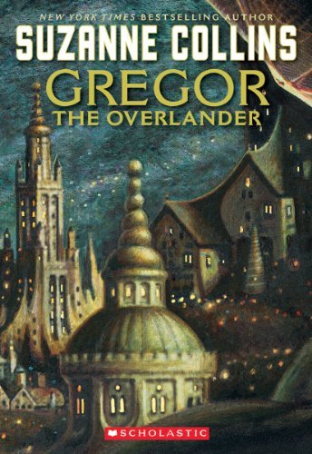 9780120000531: Gregor The Overlander (Underland Chronicles, Book 1)