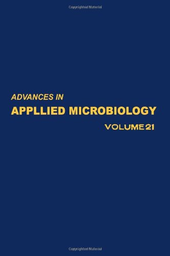 9780120026210: ADVANCES IN APPLIED MICROBIOLOGY VOL 21, Volume 21 (v. 21)