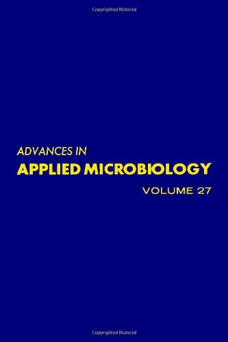 9780120026272: ADVANCES IN APPLIED MICROBIOLOGY VOL 27, Volume 27 (v. 27)