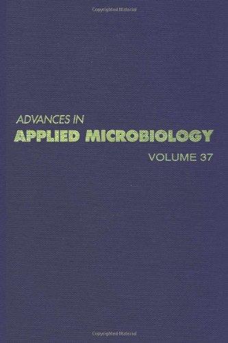 9780120026371: ADVANCES IN APPLIED MICROBIOLOGY VOL 37, Volume 37 (v. 37)