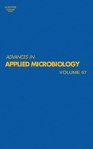 9780120026593: Advances in Applied Microbiology, Volume 57 (Advances in Applied Microbiology) (Advances in Applied Microbiology)