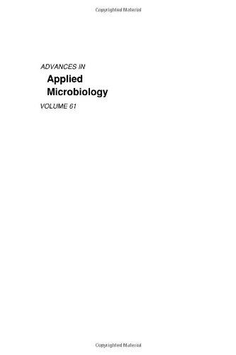 9780120026630: Advances in Applied Microbiology, Volume 61: Vol. 61