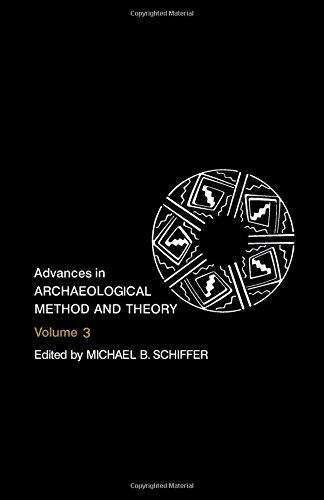 9780120031030: Advances in Archaeological Method and Theory: v. 3